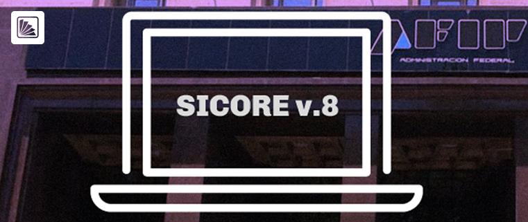 SICORE. Versión 8, Release 34