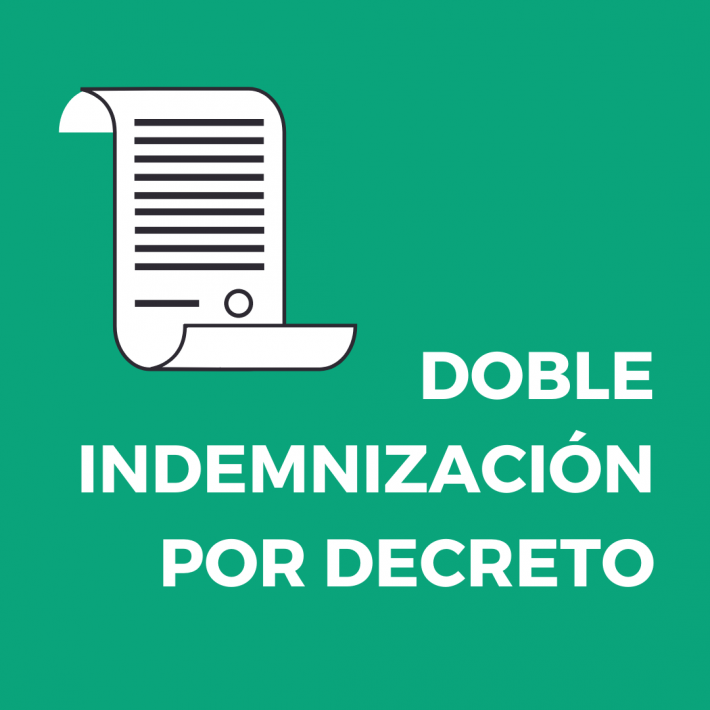 DOBLE INDEMNIZACIÓN POR DECRETO