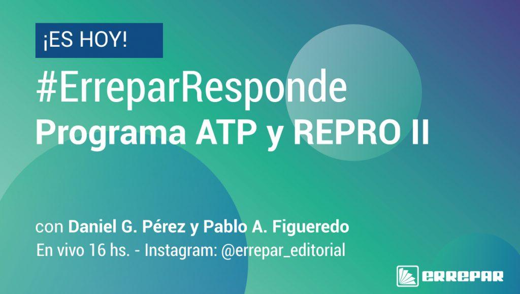 consultas más frecuentes sobre el Programa ATP y REPRO II